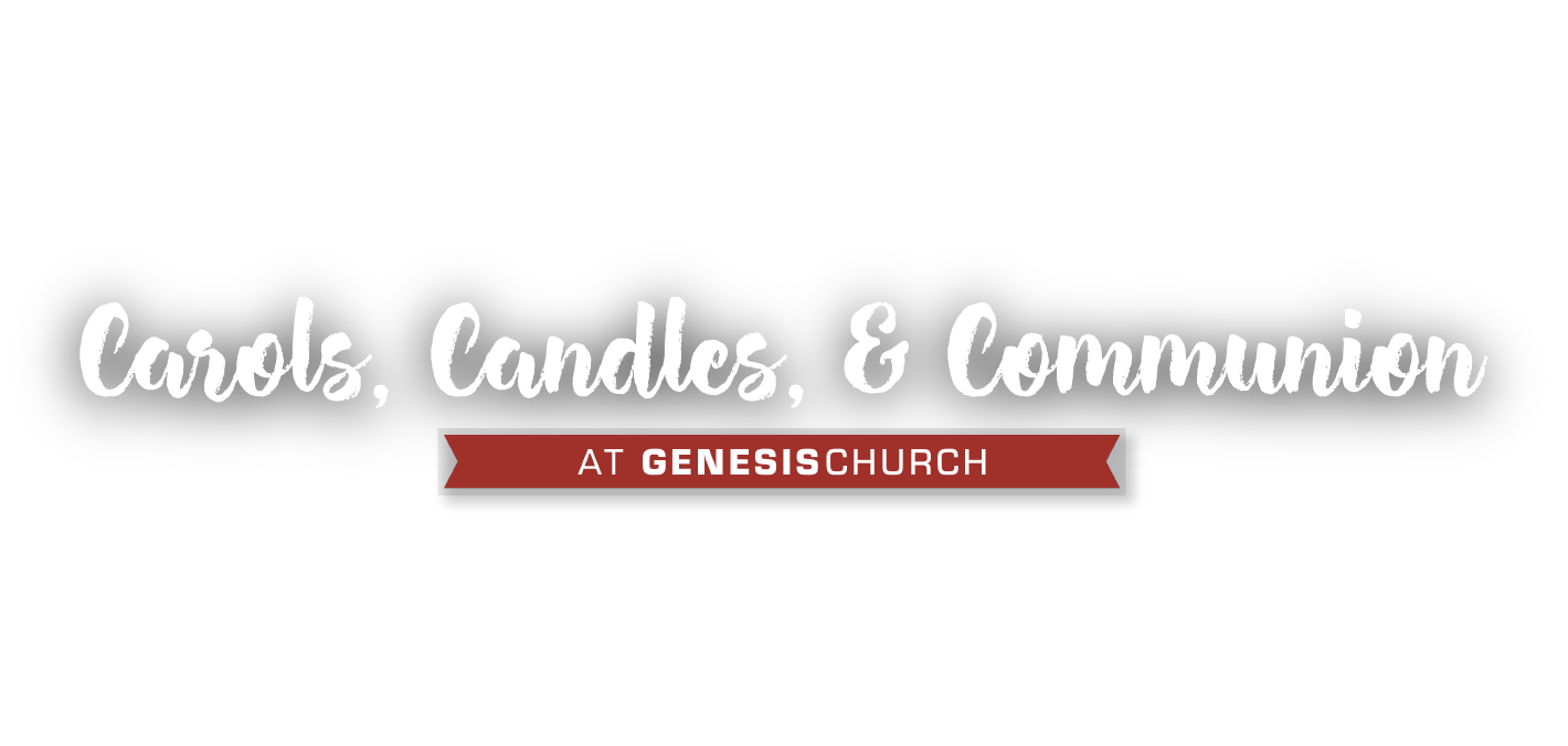 Carols, Candles, & Communion
